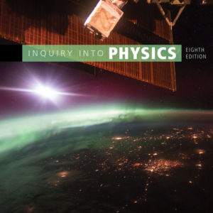 Test Bank ( Complete Download ) for Inquiry into Physics | 8th Edition | Vern J. Ostdiek | Donald J. Bord