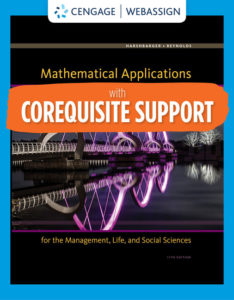 Solution Manual ( Complete Download ) for Corequisite Support for Mathematical Applications for the Management, Life, and Social Sciences   12th Edition   Ronald J. Harshbarger   James J. Reynolds   Rosemary Karr   Marilyn Massey