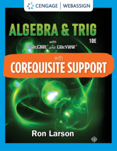 Test Bank ( Complete Download ) for Corequisite Support for Algebra & Trigonometry | 10th Edition | Ron Larson