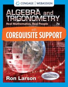 Solution Manual ( Complete Download ) for Corequisite Support for Algebra & Trigonometry: Real Math, Real People   7th Edition   Ron Larson