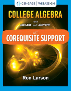 Test Bank ( Complete only ) for Corequisite Support for College Algebra   10th Edition   Ron Larson