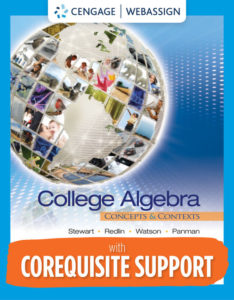 Test Bank ( Complete Download ) for Corequisite Support for College Algebra: Concepts and Contexts | 1st Edition | James Stewart | Lothar Redlin | Saleem Watson | Phyllis Panman