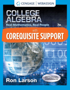 Test Bank ( Complete Download ) for Corequisite Support for College Algebra: Real Mathematics, Real People | 7th Edition | Ron Larson