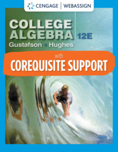 Test Bank ( Complete Download ) for College Algebra | 12th Edition | R. David Gustafson | Jeff Hughes