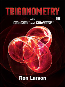 Solution Manual ( Complete Download ) for Trigonometry | 10th Edition | Ron Larson