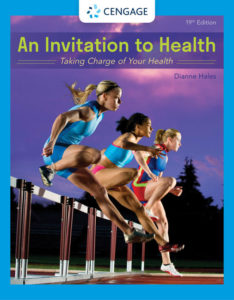 Test Bank ( Download only ) for An Invitation to Health: Taking Charge of Your Health   19th Edition   Dianne Hales