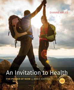 Test Bank ( Complete Download ) for An Invitation to Health, Brief Edition | 10th Edition | Dianne Hales