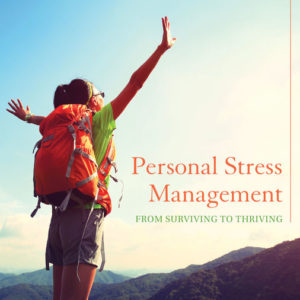 Test Bank ( Complete Download ) for Personal Stress Management: Surviving to Thriving   1st Edition   Dianne Hales   Julia Hales
