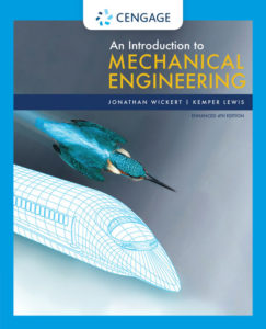 Test Bank ( Complete Download ) for An Introduction to Mechanical Engineering, Enhanced Edition | 4th Edition | Jonathan Wickert | Kemper Lewis