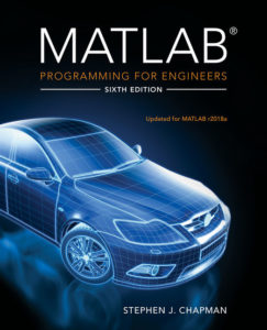 Solution Manual ( Complete Download ) for MATLAB Programming for Engineers   6th Edition   Stephen J. Chapman