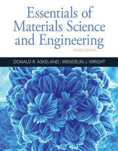 Solution Manual (download only ) for Essentials of Materials Science and Engineering | 4th Edition | Donald R. Askeland | Wendelin J. Wright