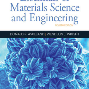 Solution Manual (download only ) for Essentials of Materials Science and Engineering   4th Edition   Donald R. Askeland   Wendelin J. Wright