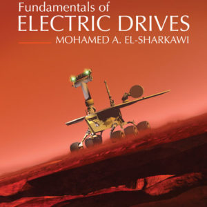 Solution Manual (Download only ) for Fundamentals of Electric Drives   2nd Edition   Mohamed El-Sharkawi