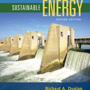 Solution Manual (Download only ) for Sustainable Energy   2nd Edition   Richard A. Dunlap