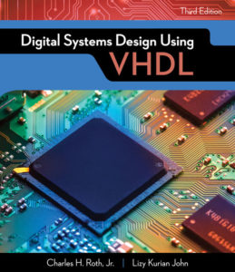 Solution Manual (Complete Download) for Digital Systems Design Using VHDL   3rd Edition   Charles H. Roth, Jr.   Lizy Kurian John