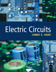 Test Bank (Complete Download) for Electric Circuits   1st Edition  Dr. James S. Kang