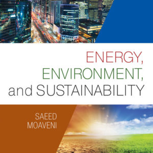 Solution Manual (Complete Download) for Energy, Environment, and Sustainability |1st Edition | Saeed Moaveni