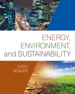 Test Bank (Complete Download) for Energy, Environment, and Sustainability |1st Edition | Saeed Moaveni