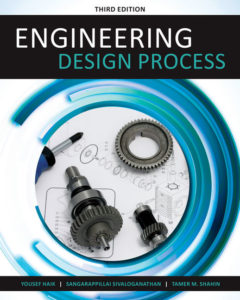Solution Manual (Complete Download) for Engineering Design Process | 3rd Edition | Yousef Haik | Sangarappillai Sivaloganathan | Tamer M. Shahin