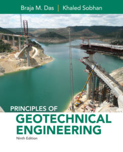Solution Manual ( Complete Download )for Principles of Geotechnical Engineering | 9th Edition | Braja M. Das, Khaled Sobhan