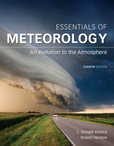 Test Bank (Complete Download) for Essentials of Meteorology: An Invitation to the Atmosphere | 8th Edition | C. Donald Ahrens | Robert Henson
