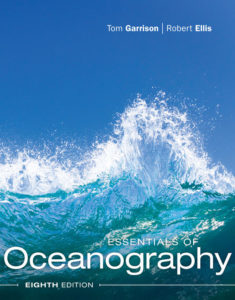 Solution Manual (Complete Download ) for Essentials of Oceanography | 8th Edition | Tom S. Garrison | Robert Ellis | ISBN-10: 1337112755 | ISBN-13: 9781337112758