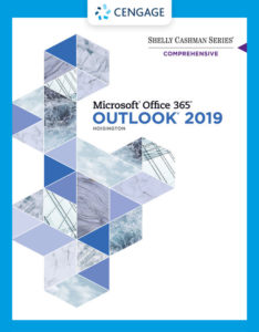 Solution Manual (Complete Download ) for Shelly Cashman Series® Microsoft® Office 365® & Outlook 2019 Comprehensive | 1st Edition | Corinne Hoisington