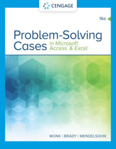 Solution Manual (Download only ) for Problem Solving Cases In Microsoft Access & Excel   16th Edition   Ellen Monk   Joseph Brady   Emilio Mendelsohn   ISBN-10: 0357392620   ISBN-13: 9780357392621