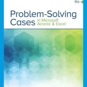 Test Bank (Download only ) for Problem Solving Cases In Microsoft Access & Excel | 16th Edition | Ellen Monk | Joseph Brady | Emilio Mendelsohn | ISBN-10: 0357392620 | ISBN-13: 9780357392621