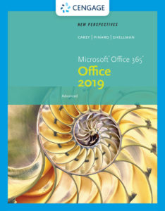 Solution Manual (Complete Download) for New Perspectives Microsoft® Office 365 & Office 2019 Advanced | 1st Edition | Katherine T. Pinard | Mark Shellman | Patrick Carey