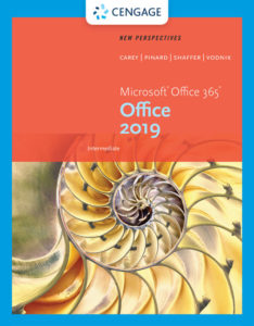 Solution Manual (Complete Download) for New Perspectives Microsoft® Office 365 & Office 2019 Intermediate | 1st Edition | Ann Shaffer | Katherine T. Pinard | Patrick Carey | Sasha Vodn