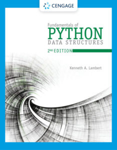 Solution Manual (Compete Download) for Fundamentals of Python: Data Structures | 2nd Edition | Kenneth Lambert