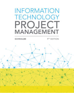 Solution Manual(Complete Download) for Information Technology Project Management   9th Edition   Kathy Schwalbe   ISBN-10: 0357511182   ISBN13: 9780357511183
