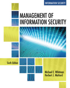 Test Bank(Complete Download) for Management of Information Security 6th Edition   Michael E. Whitman Herbert J. Mattord  ISBN-10: 1337405744  ISBN-13: 9781337405744