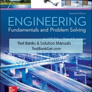 Solution Manual ( Complete Download ) For Engineering Fundamentals and Problem Solving | 7th Edition | Arvid Eide | Roland Jenison | Larry Northup | Steven Mickelson | ISBN10: 0073385913 | ISBN13: 9780073385914