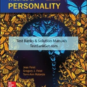 Solution Manual ( Complete Download ) For Theories of Personality | 9th Edition | Jess Feist | Gregory Feist | Tomi-Ann Roberts | ISBN10: 0077861922 | ISBN13: 9780077861926