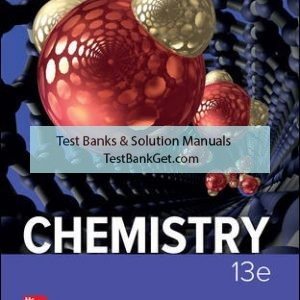 Solution Manual ( Complete Download ) for Chemistry   13th Edition   Raymond Chang   Jason Overby   ISBN10: 1259911152   ISBN13: 9781259911156