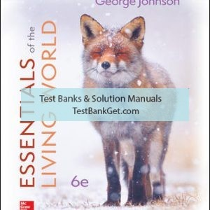 Solution Manual ( Complete Download ) for Essentials of The Living World | 6th Edition | George Johnson | ISBN10: 1260219232 | ISBN13: 9781260219234