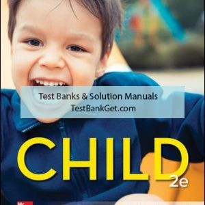 Solution Manual ( Complete Download ) For Child | 2nd Edition | Gabriela Martorell | ISBN10: 1260500179 | ISBN13: 9781260500172