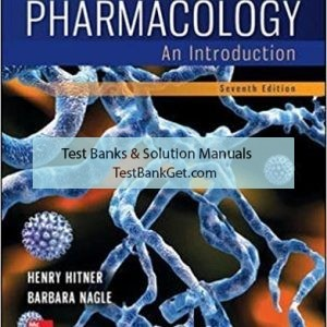 Test Bank ( Complete Download ) for Pharmacology An Introduction | 7th Edition | Henry Hitner | Barbara Nagle | ISBN: 9780073513812
