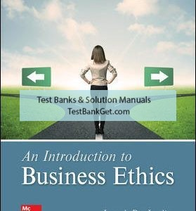 Solution Manual ( Complete Download ) For An Introduction to Business Ethics | 6th Edition | Joseph DesJardins | ISBN 10: 1259922669 | ISBN 13: 9781259922664