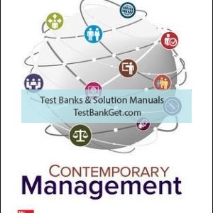 Solution Manual ( Complete Download ) For Contemporary Management | 10th Edition | Gareth Jones | Jennifer George | ISBN 10: 1259732665 | ISBN 13: 9781259732669