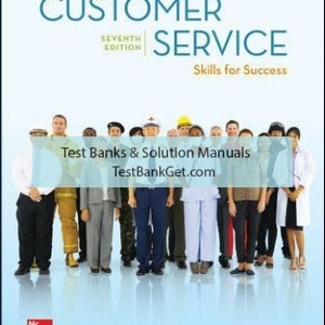 Solution Manual ( Complete Download ) For Customer Service Skills for Success | 7th Edition | Robert Lucas | ISBN 10: 1259954072 | ISBN 13: 9781259954078