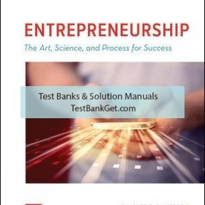 Solution Manual( Complete Download ) For ENTREPRENEURSHIP: The Art, Science, and Process for Success | 3rd Edition | Charles Bamford | Garry Bruton | ISBN 10: 1259912191 | ISBN 13: 9781259912191