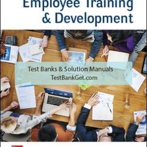 Solution Manual( Complete Download ) For Employee Training & Development | 8th Edition | Raymond Noe | ISBN 10: 1260043746 | ISBN 13: 9781260043747