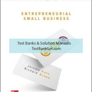 Solution Manual( Complete Download ) For Entrepreneurial Small Business | 5th Edition | KatzJerome Katz | Richard Green | ISBN 10: 1259573796 | ISBN 13: 9781259573798