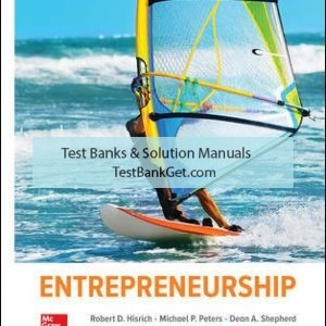Solution Manual( Complete Download ) For Entrepreneurship | 11th Edition | Robert Hisrich | Michael Peters | Dean Shepherd | ISBN 10: 1260043738 | ISBN 13: 9781260043730