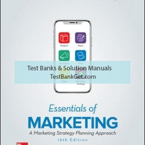 Solution Manual ( Complete Download ) For Essentials of Marketing | 16th Edition | William Perreault Jr. | Joseph Cannon | E. Jerome McCarthy | ISBN 10: 126040532X | ISBN 13: 9781260405323