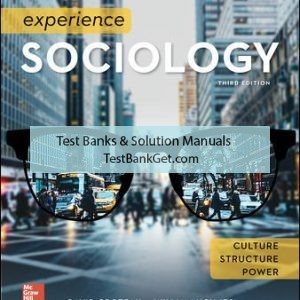 Solution Manual ( Complete Download ) For Experience Sociology | 3rd Edition | David Croteau | William Hoynes | ISBN 10: 1259405230 | ISBN 13: 9781259405235