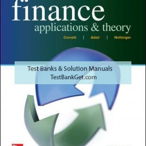Solution Manual( Complete Download ) For Finance: Applications and Theory | 4th Edition | Marcia Cornett | Troy Adair | John Nofsinger | ISBN 10: 1259691411 | ISBN 13: 9781259691416